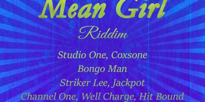 Mean Girl Riddim - 1968-1987 by Various Artists