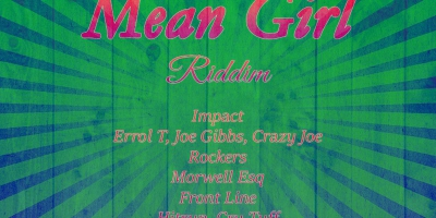 Mean Girl Riddim - 1976-1980 by Various Artists