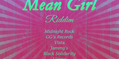 Mean Girl Riddim - 1980-2006 by Various Artists