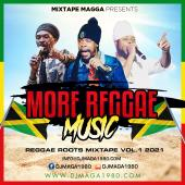 More Reggae Music, Reggae Roots 01 by Mixtape Magga