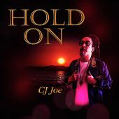 Hold On by CJ Joe