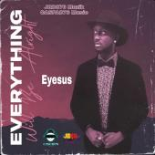 Everything Will Be Alright by Eyesus