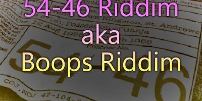 54-46 Riddim aka Boops Riddim - 1981-1985 by Various Artists