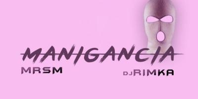 Manigancia by MrSM & DJ Rimka