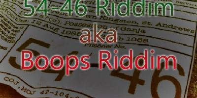 54-46 Riddim aka Boops Riddim - 1994-2004 by Various Artists