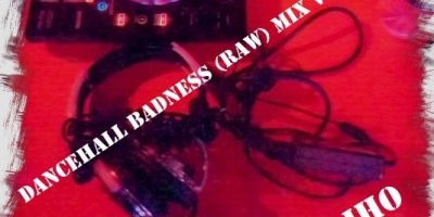 Dancehall Badness Vol. 2 by DJ BadJho