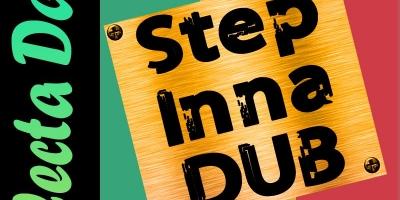Step Inna Dub by Selecta Dang
