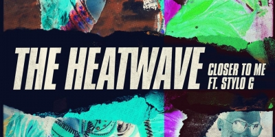 Closer To Me by The Heatwave Ft Stylo G