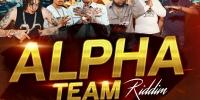 Alpha Team Riddim 2020