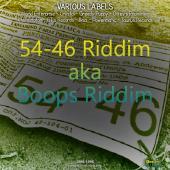 54-46 Riddim aka Boops Riddim - 1986-1996 by Various Artists